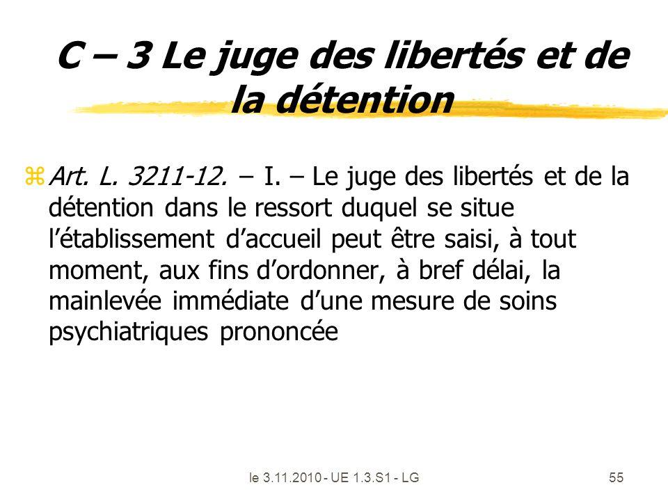 C – 3 Le juge des libertés et de la détention