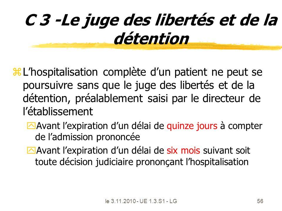 C 3 -Le juge des libertés et de la détention