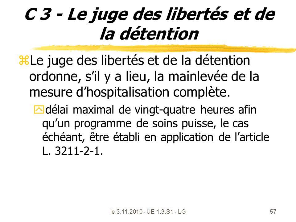 C 3 - Le juge des libertés et de la détention