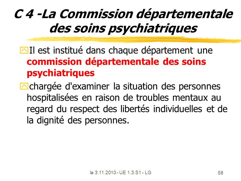 C 4 -La Commission départementale des soins psychiatriques