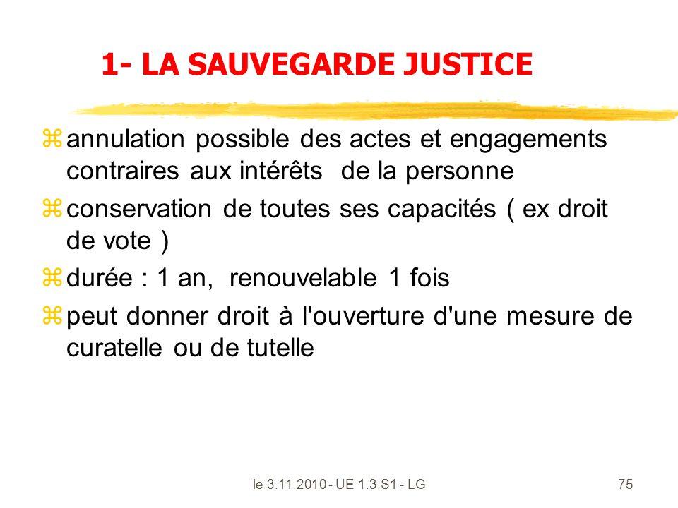 1- LA SAUVEGARDE JUSTICE