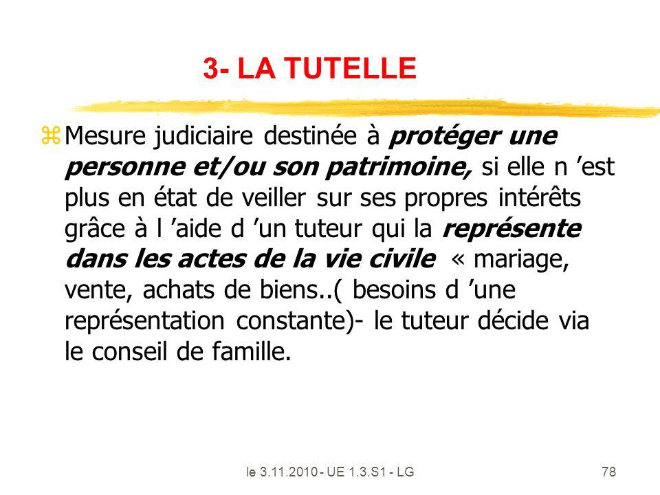 3- LA TUTELLE