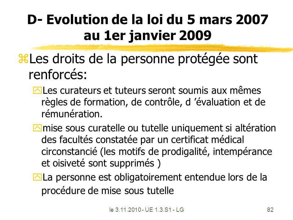 D- Evolution de la loi du 5 mars 2007 au 1er janvier 2009