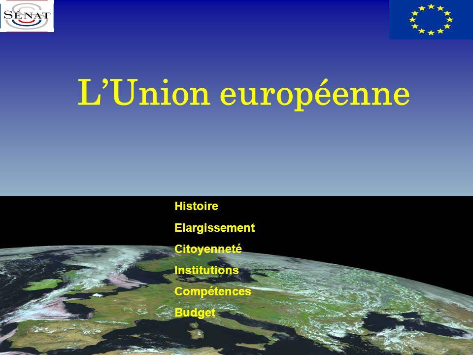L'Union européenne Histoire Elargissement Citoyenneté Institutions