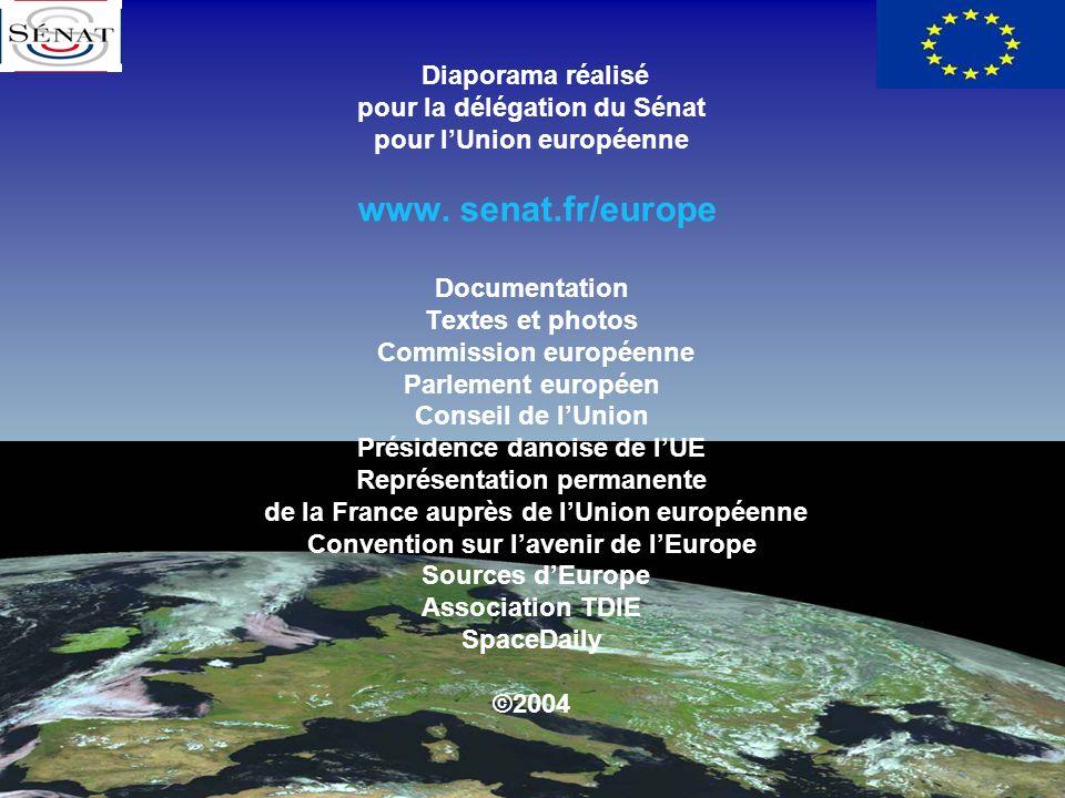 Diaporama réalisé pour la délégation du Sénat pour l'Union européenne www.