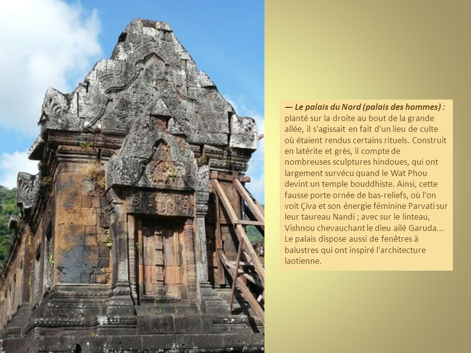 — Le palais du Nord (palais des hommes) : planté sur la droite au bout de la grande allée, il s agissait en fait d un lieu de culte où étaient rendus certains rituels.