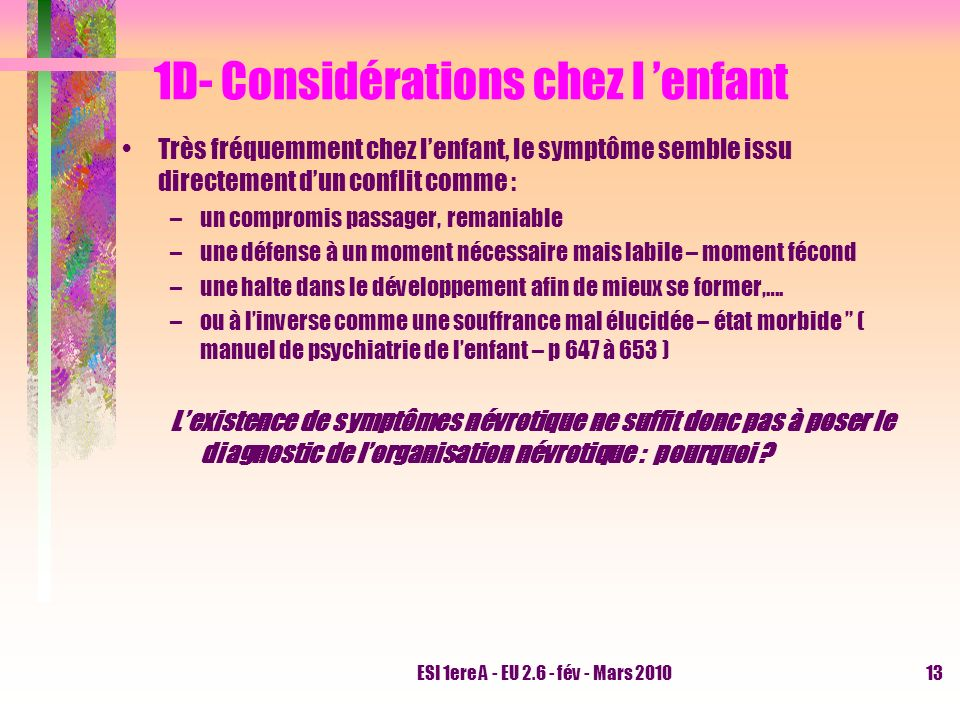 1D- Considérations chez l 'enfant