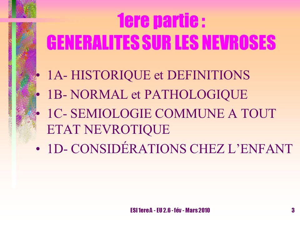 1ere partie : GENERALITES SUR LES NEVROSES