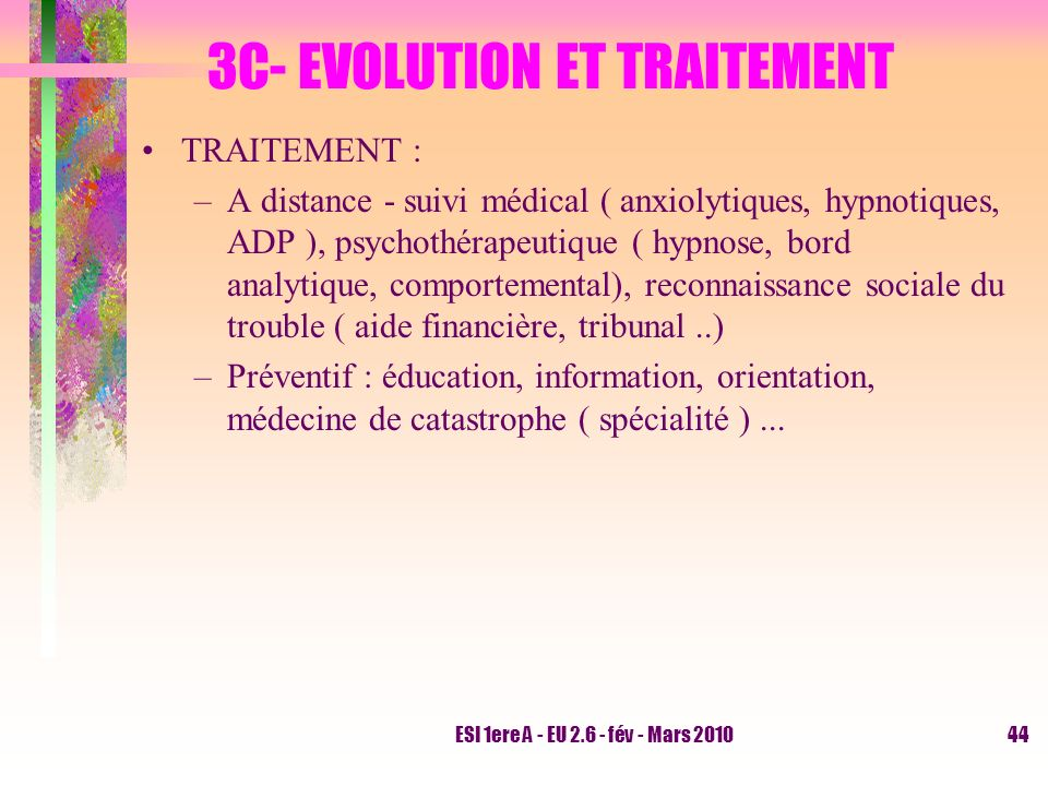 3C- EVOLUTION ET TRAITEMENT