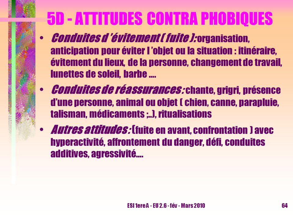 5D - ATTITUDES CONTRA PHOBIQUES