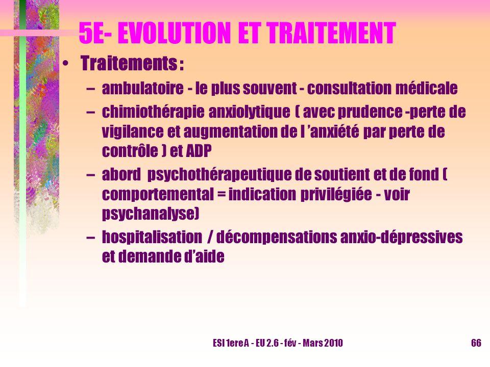 5E- EVOLUTION ET TRAITEMENT