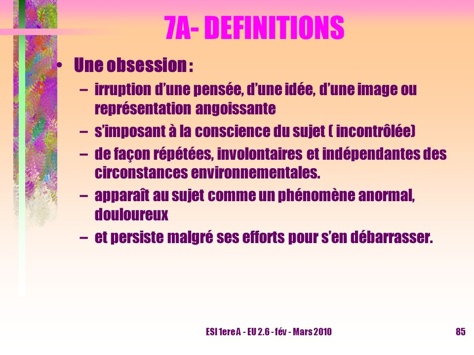 7A- DEFINITIONS Une obsession :