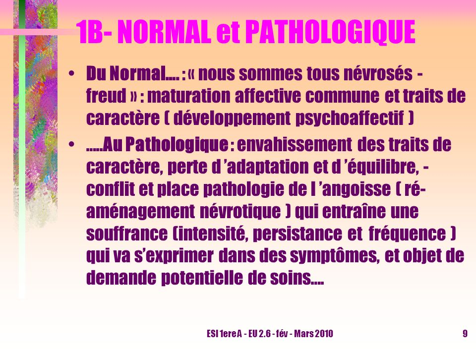 1B- NORMAL et PATHOLOGIQUE