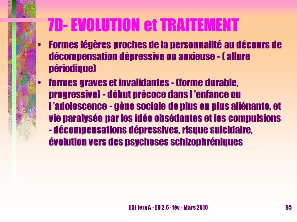 7D- EVOLUTION et TRAITEMENT