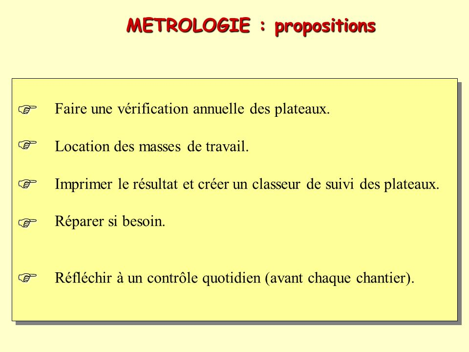      METROLOGIE : propositions