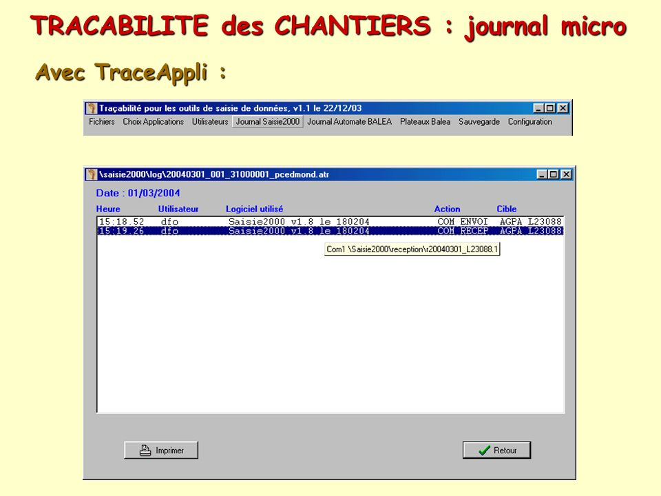 TRACABILITE des CHANTIERS : journal micro