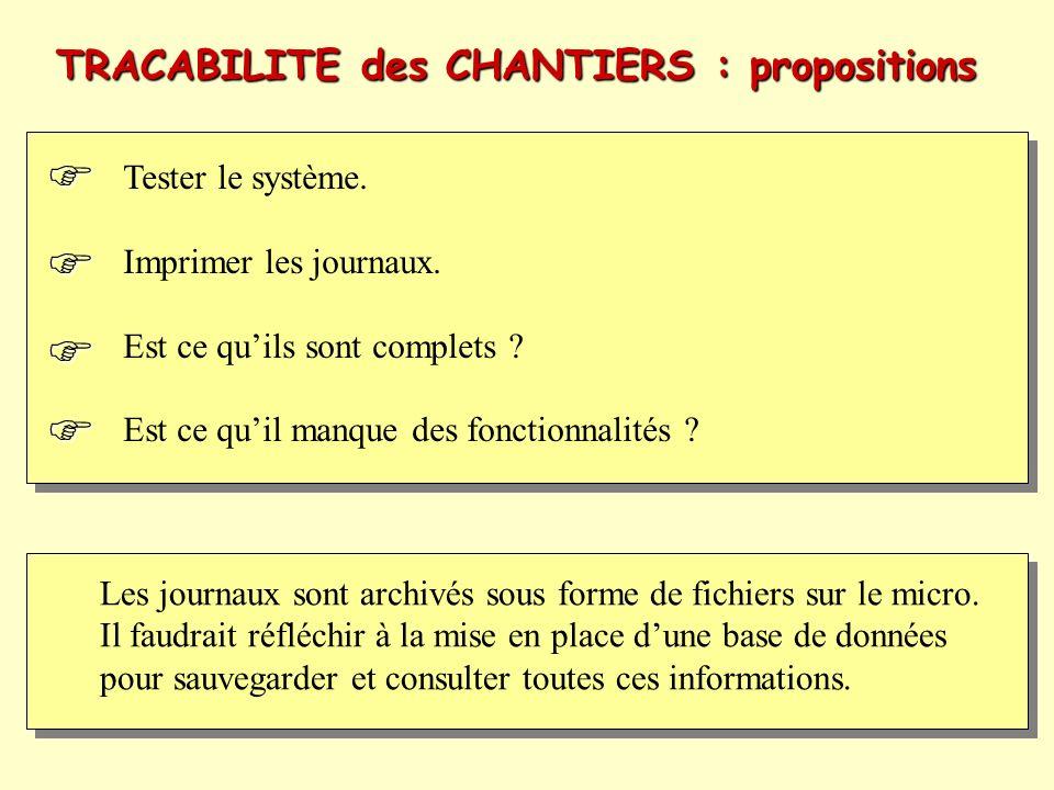     TRACABILITE des CHANTIERS : propositions Tester le système.