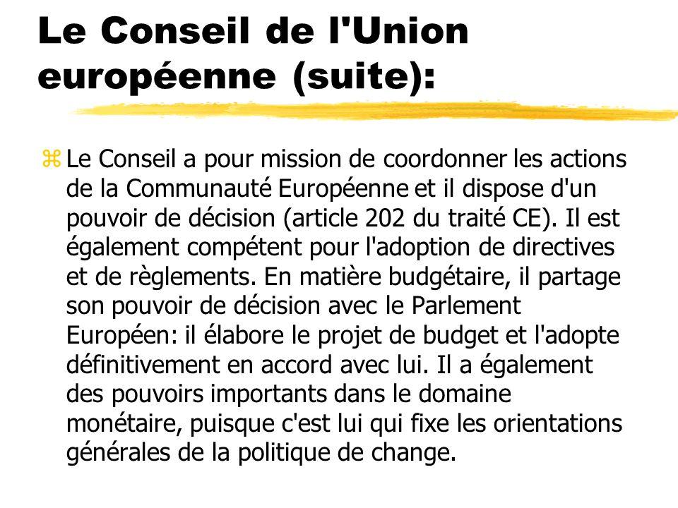 Le Conseil de l Union européenne (suite):