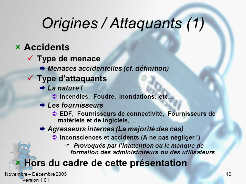 Origines / Attaquants (1)