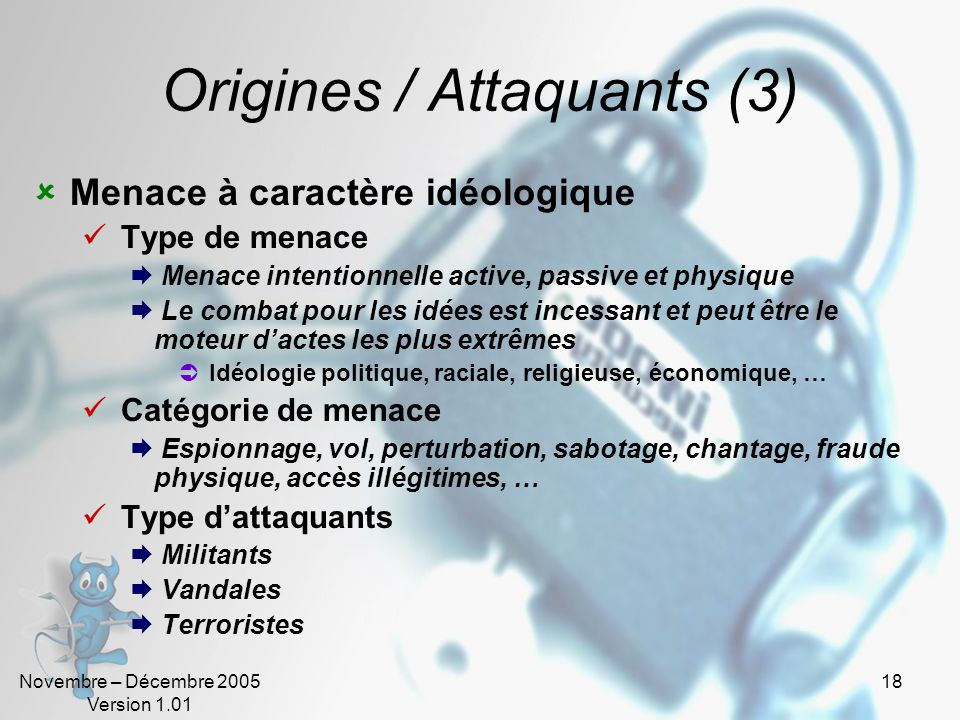 Origines / Attaquants (3)