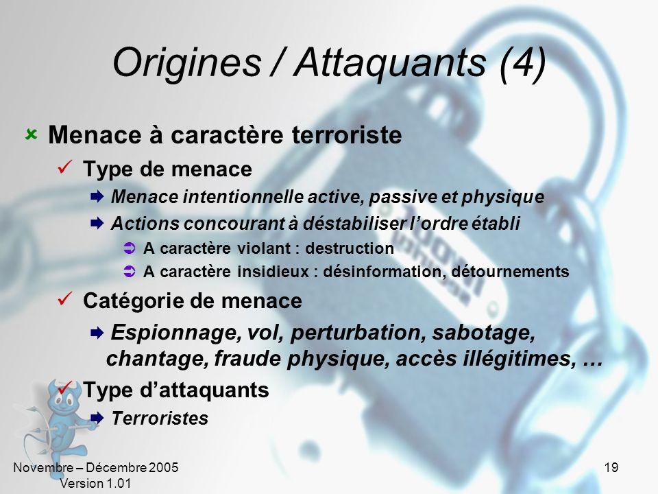 Origines / Attaquants (4)
