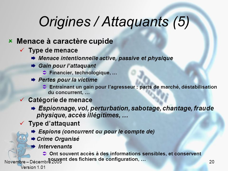 Origines / Attaquants (5)