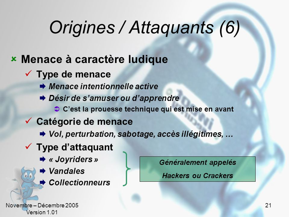 Origines / Attaquants (6)