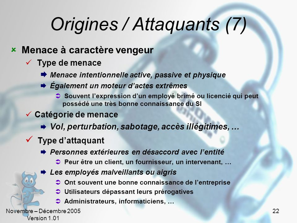 Origines / Attaquants (7)