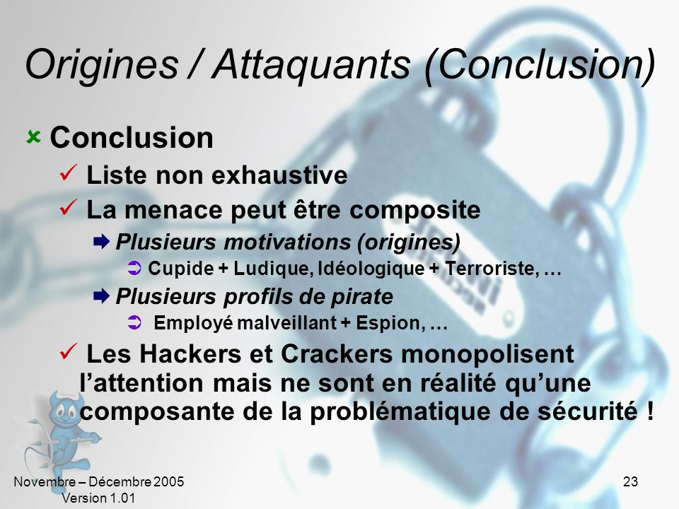 Origines / Attaquants (Conclusion)