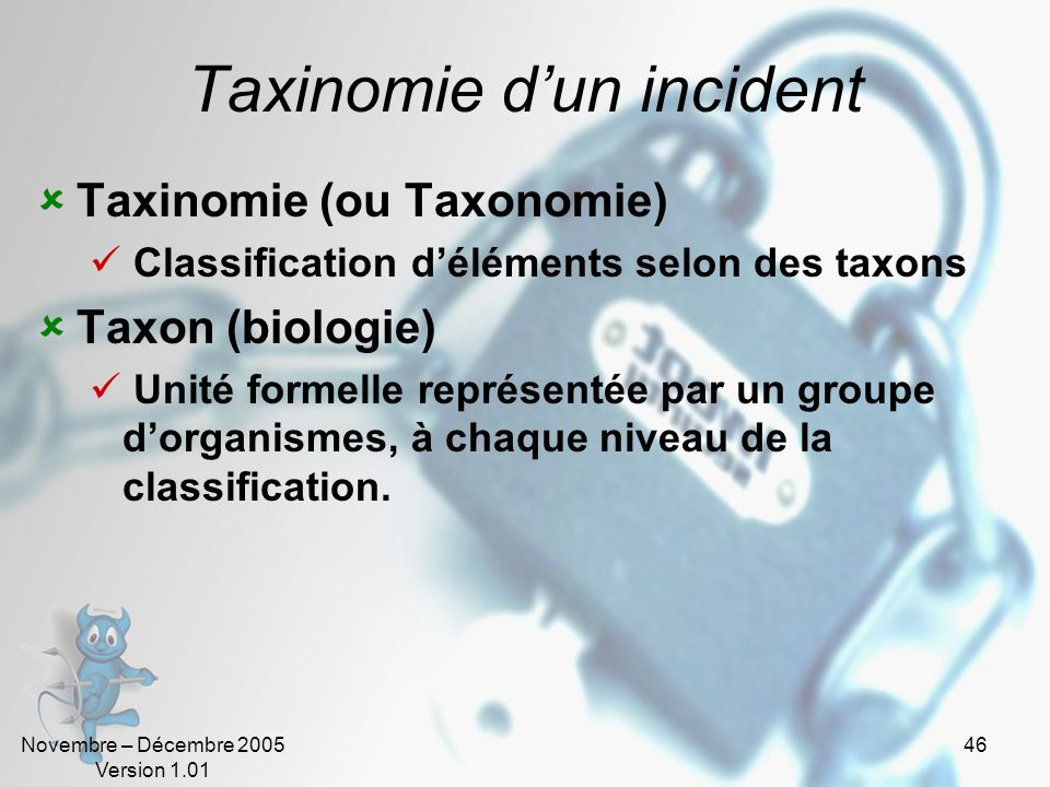 Taxinomie d'un incident