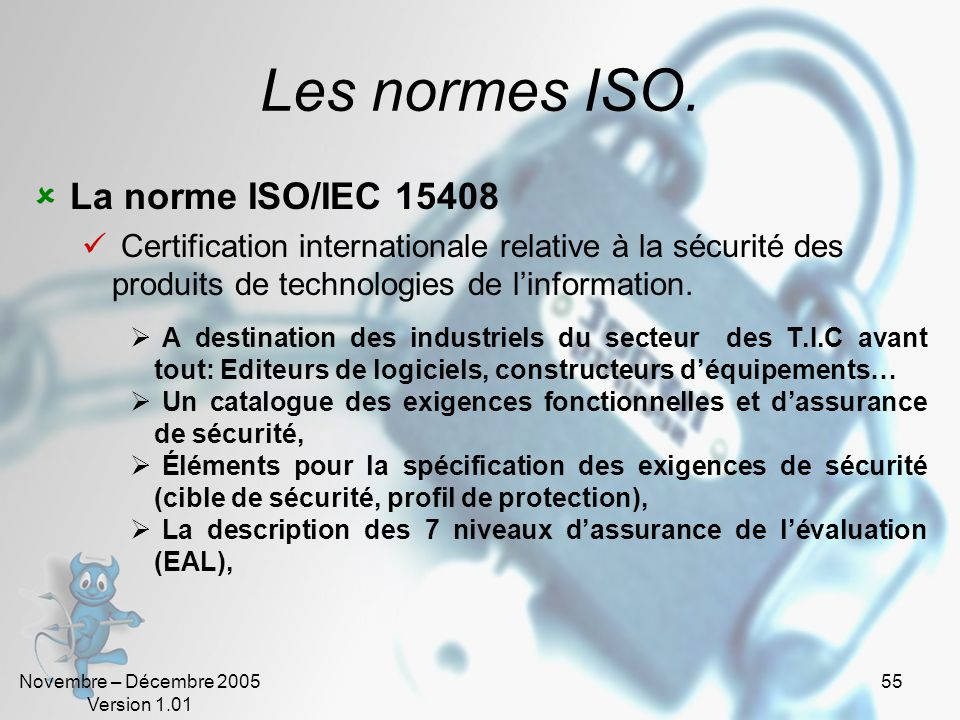 Les normes ISO. La norme ISO/IEC 15408