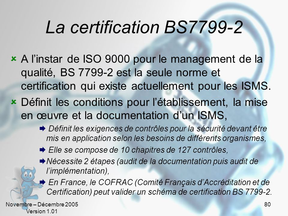 La certification BS7799-2