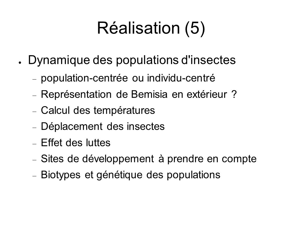 Réalisation (5) Dynamique des populations d insectes