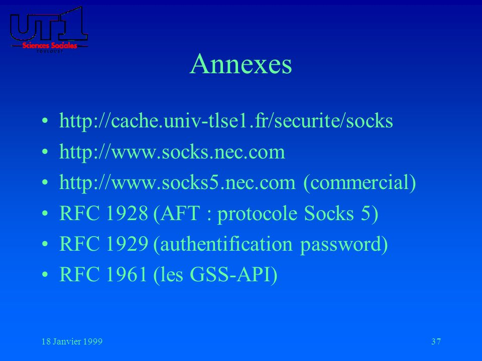Annexes http://cache.univ-tlse1.fr/securite/socks