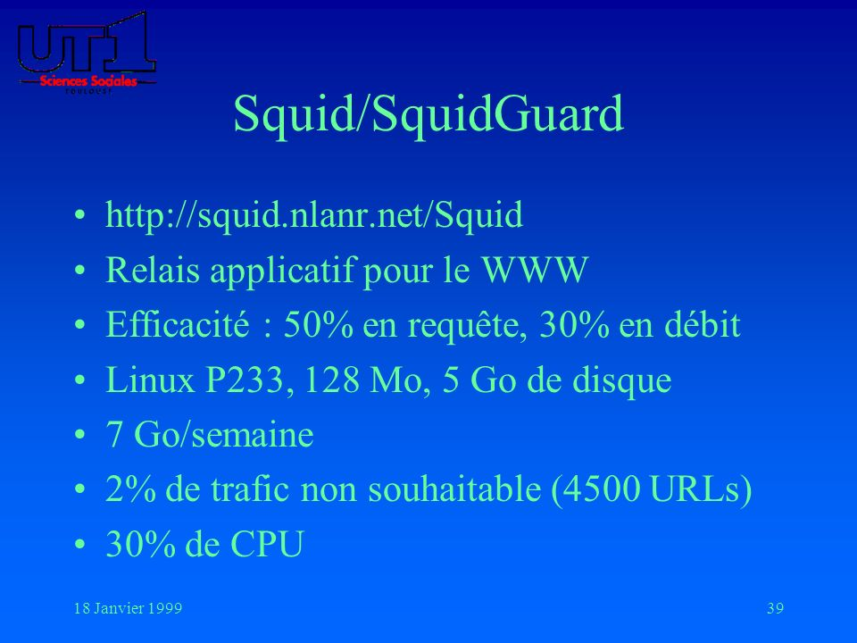 Squid/SquidGuard http://squid.nlanr.net/Squid