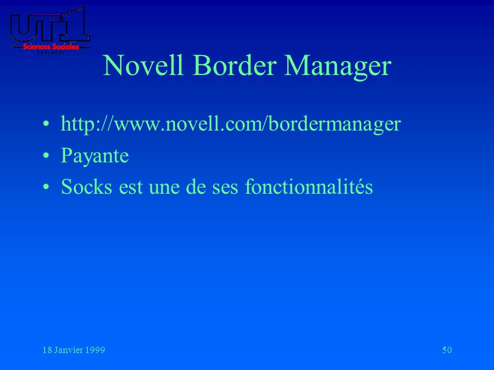 Novell Border Manager http://www.novell.com/bordermanager Payante