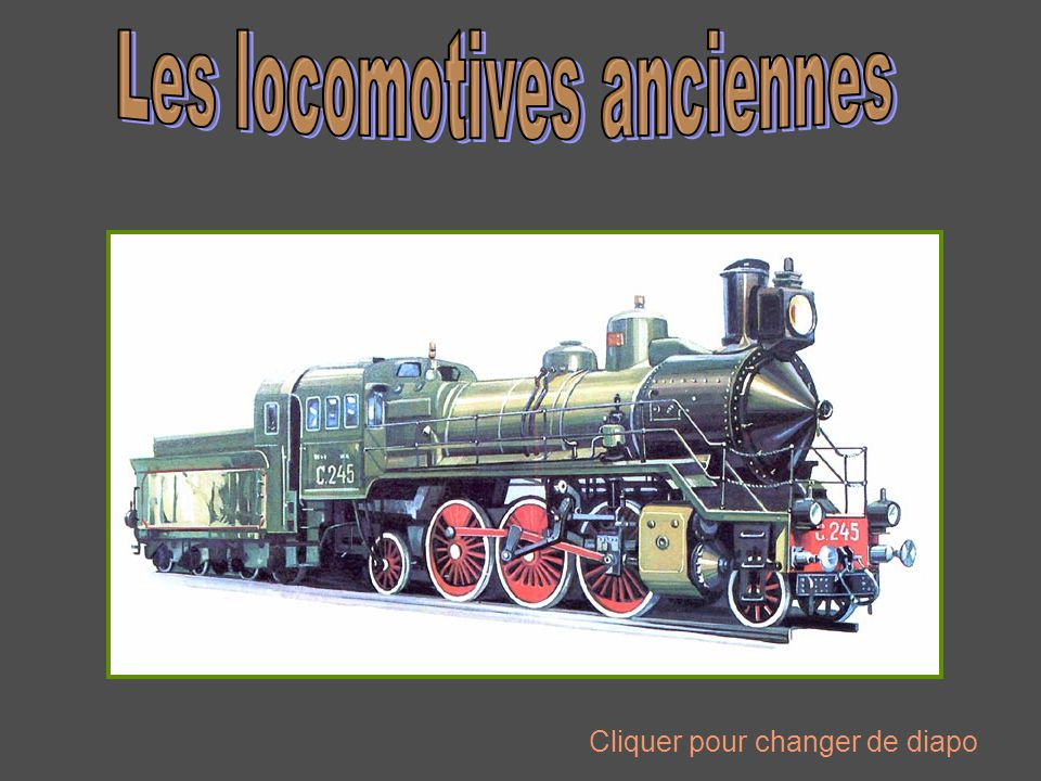 Les locomotives anciennes