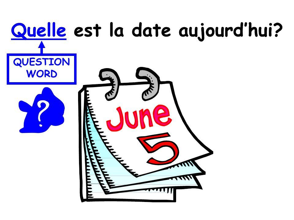 Quelle est la date aujourd'hui Quelle est la date aujourd'hui