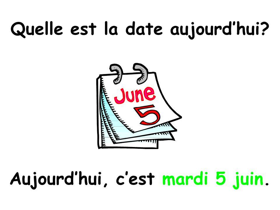 Quelle est la date aujourd'hui Aujourd'hui, c'est mardi 5 juin.