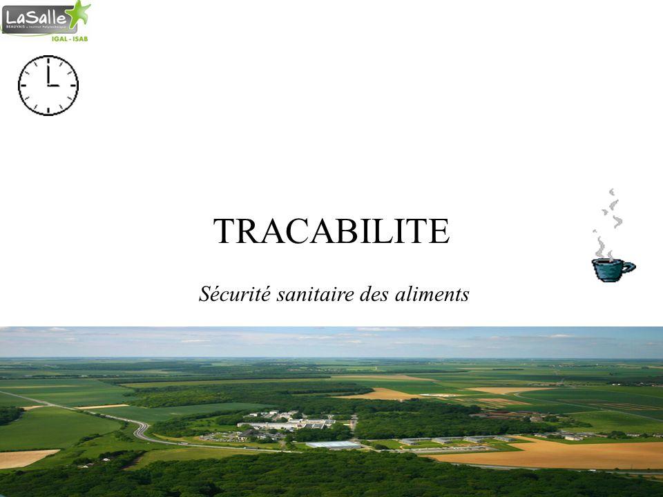 TRACABILITE Sécurité sanitaire des aliments Cours Qualité