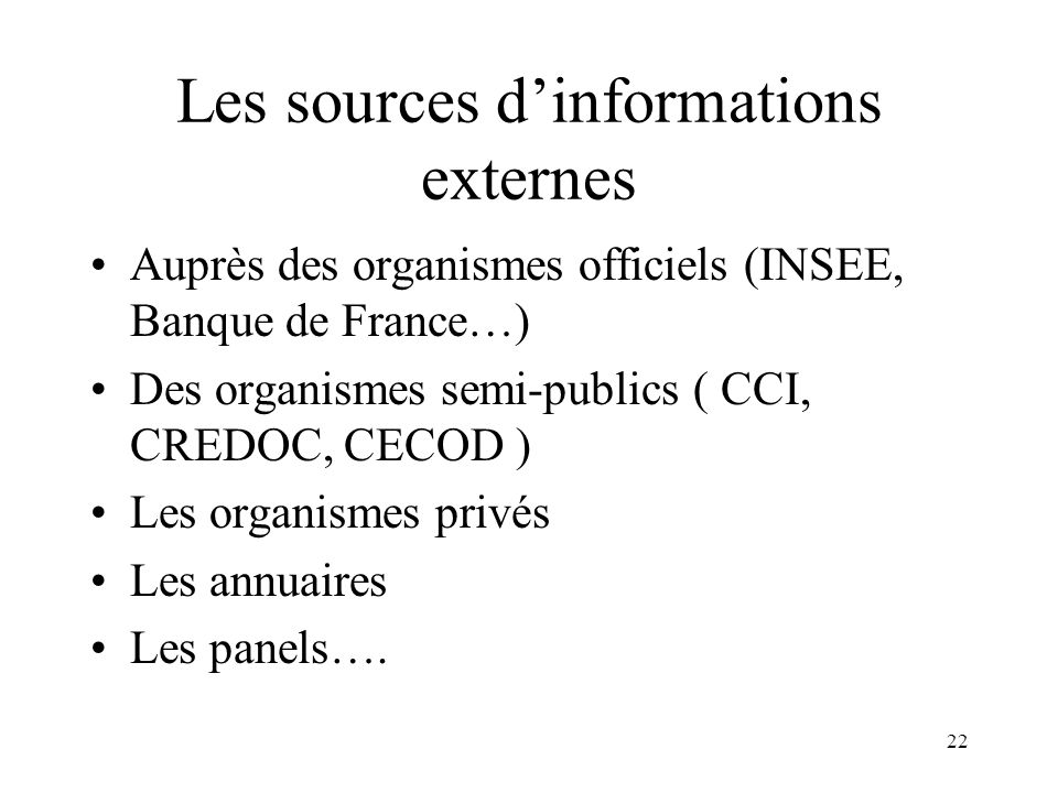 Les sources d'informations externes