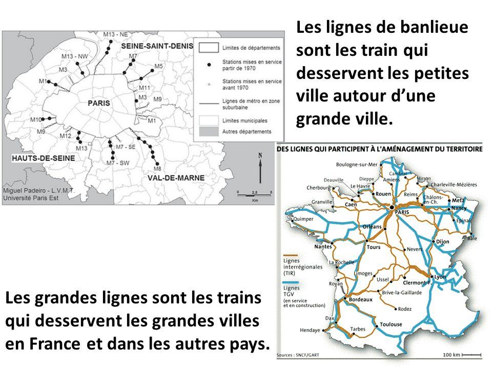 Les lignes de banlieue sont les train qui desservent les petites ville autour d'une grande ville.