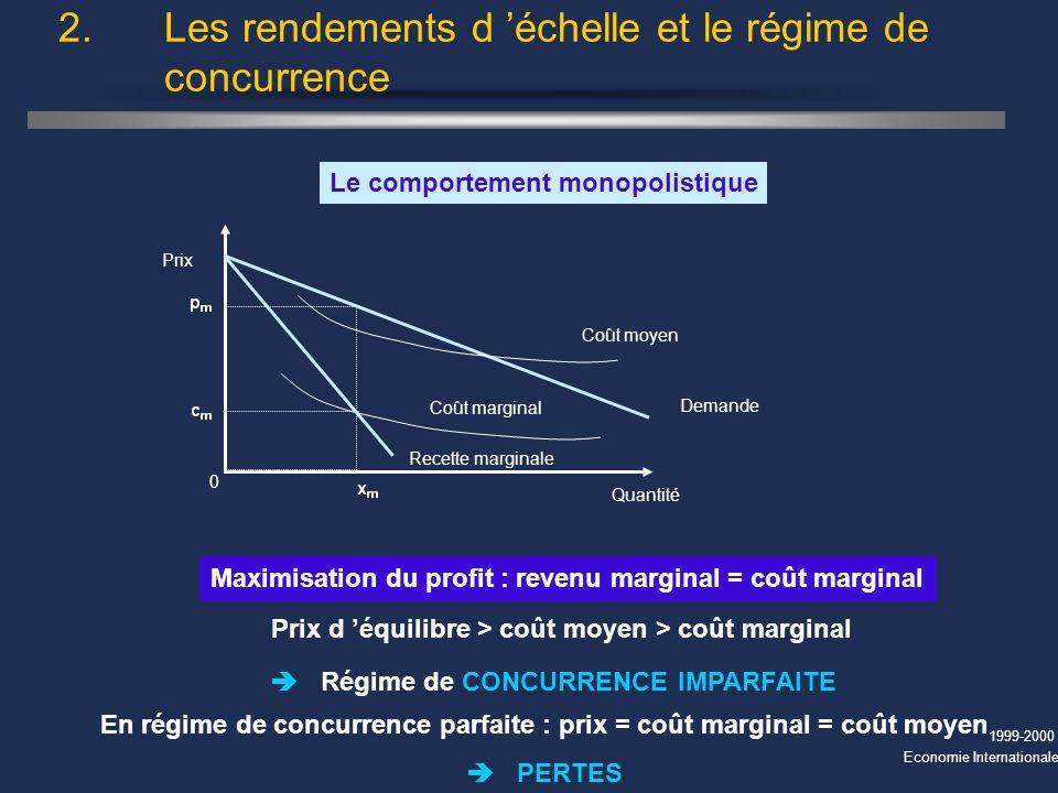 2. Les rendements d 'échelle et le régime de concurrence