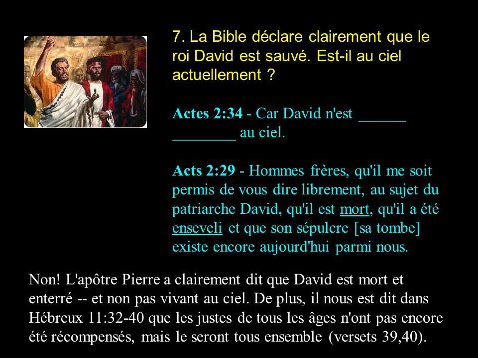 7. La Bible déclare clairement que le roi David est sauvé