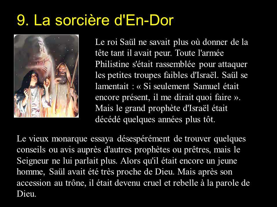 9. La sorcière d En-Dor