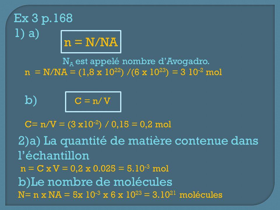 2)a) La quantité de matière contenue dans l'échantillon