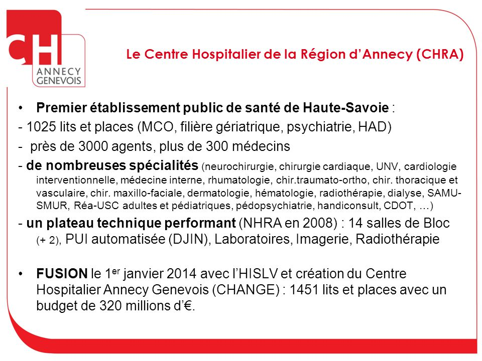 Le Centre Hospitalier de la Région d'Annecy (CHRA)