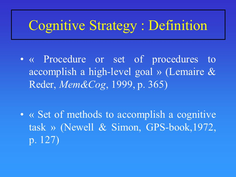 Cognitive Strategy : Definition