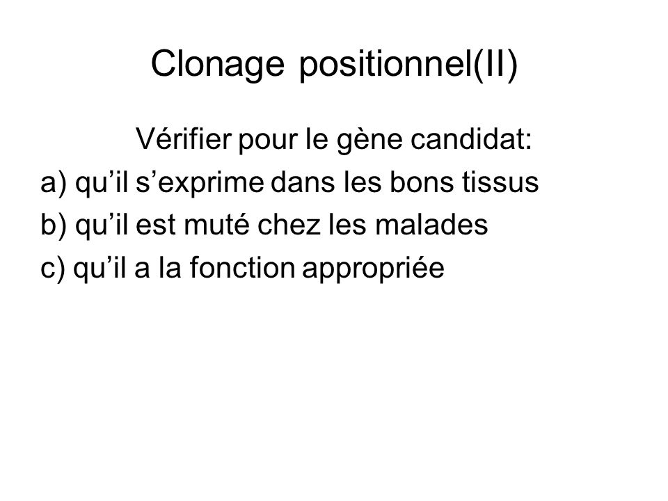 Clonage positionnel(II)