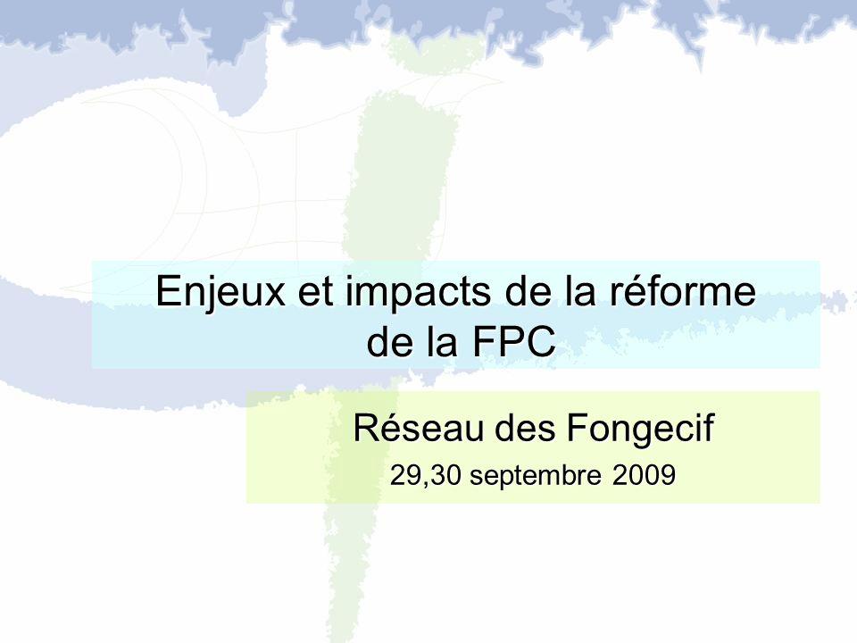Enjeux et impacts de la réforme de la FPC